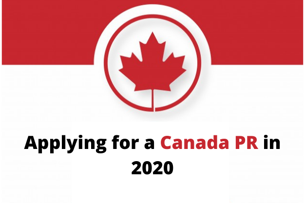 Applying for a Canada PR in 2020