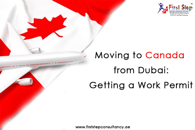 Moving to Canada from Dubai – Getting a Work Permit